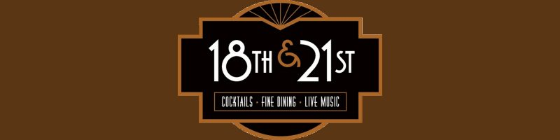 18th and 21st Fine Dining Banner